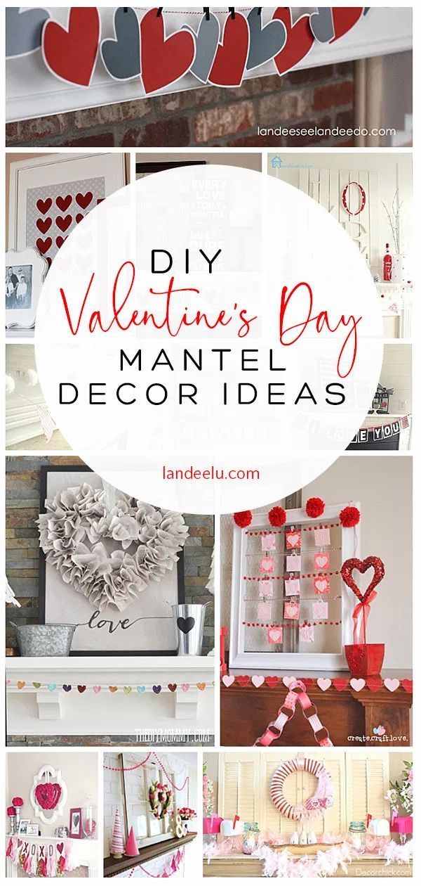 Photo of Valentine's Day Mantel Decorations and Ideas