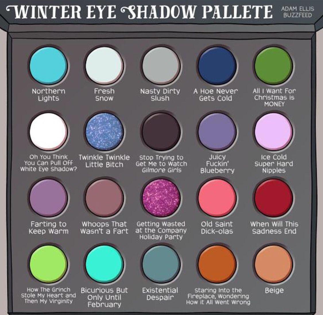 Funny Eyeshadow Names By Adamtots On Ig