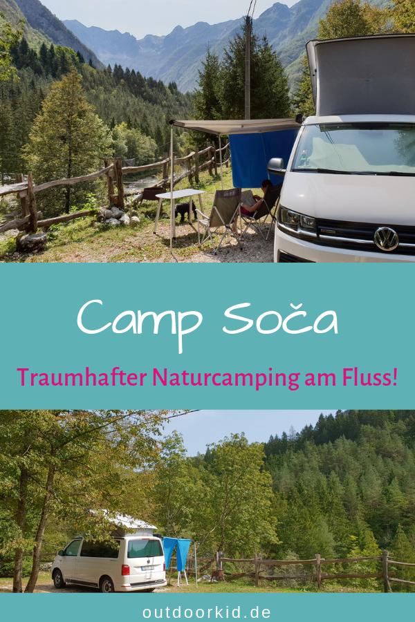 Camp Soča: traumhafter Naturcamping am schönsten Fluss Europas!