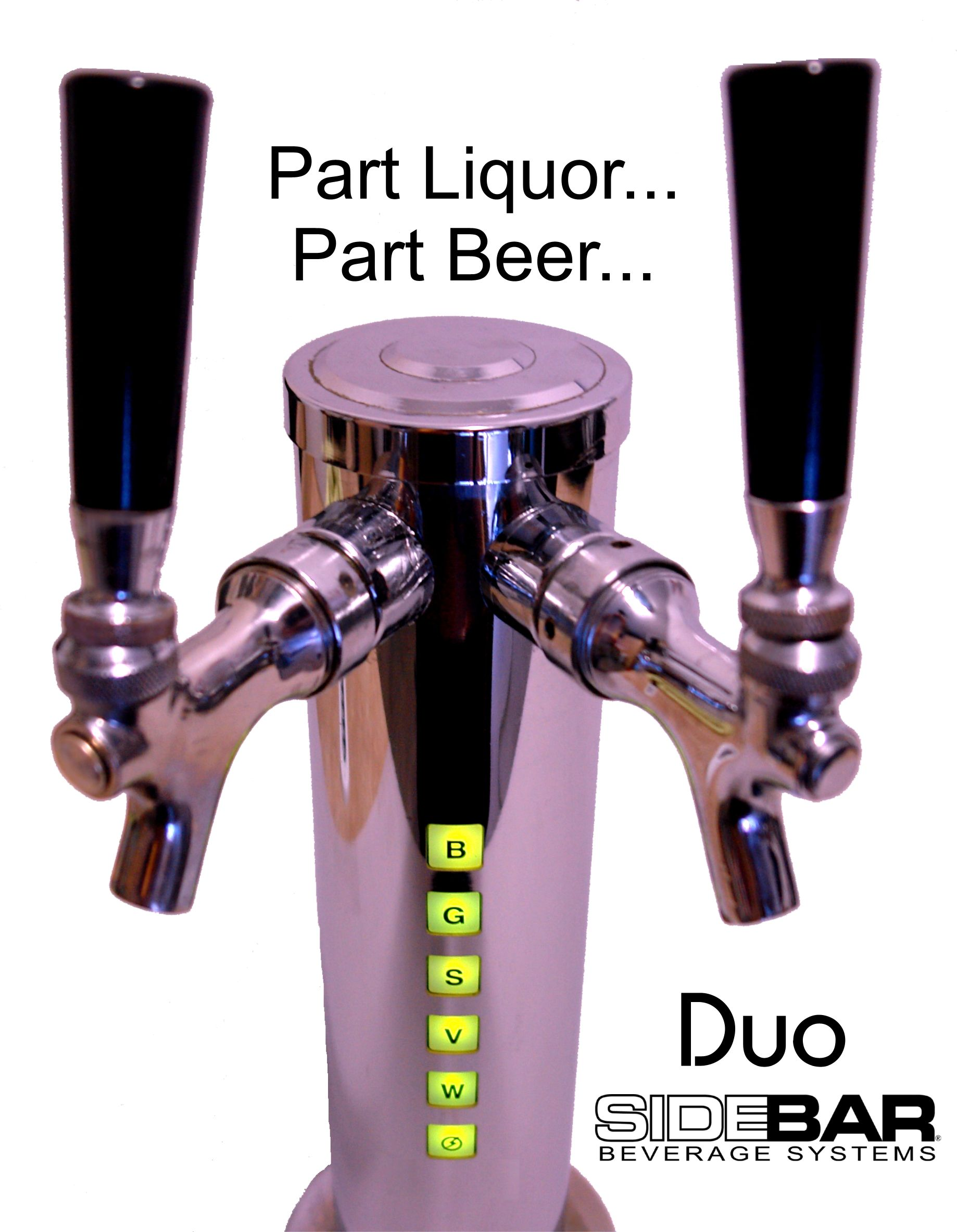 Sidebar Duo Liquor And Beer Dispensing Tower Serve Your Favorite Draft Along With 5 Diffe Spirits Wines Juices Or Non Carbonated Mixers All From