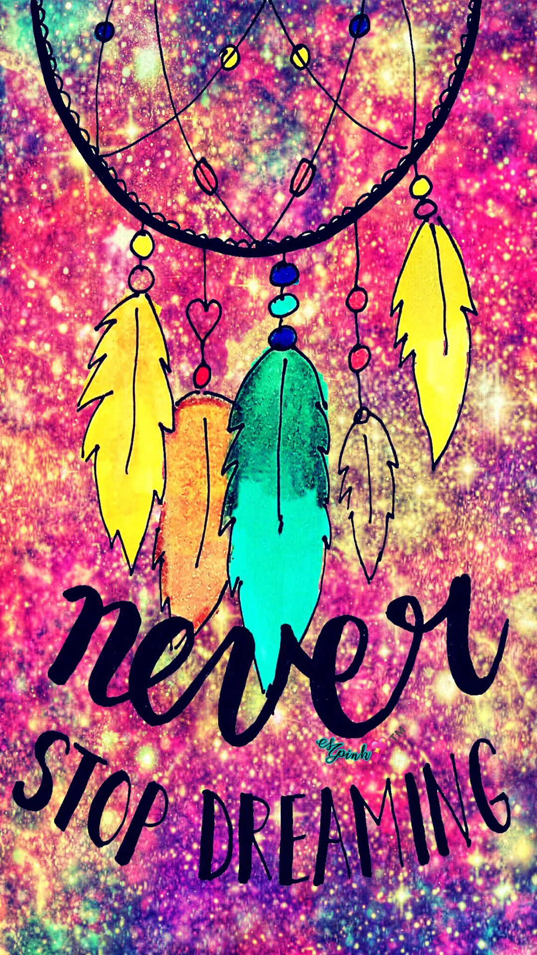 Never Stop Dreaming Galaxy Wallpaper Androidwallpaper