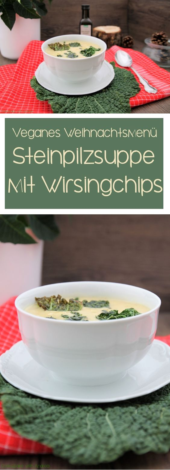 steinpilzsuppe mit wirsingchips rezept zuk nftige projekte suppen vorspeise suppe und. Black Bedroom Furniture Sets. Home Design Ideas
