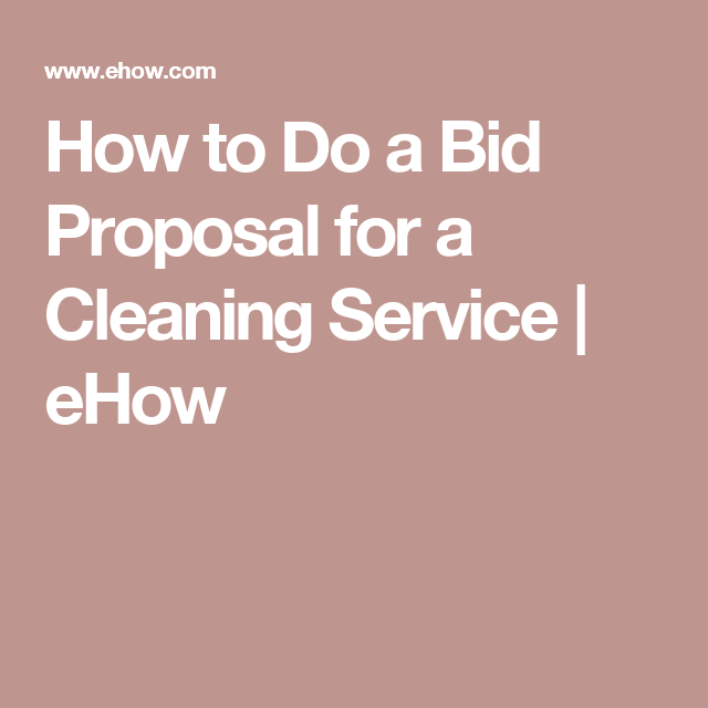 How To Do A Bid Proposal For A Cleaning Service  Cleaning Service