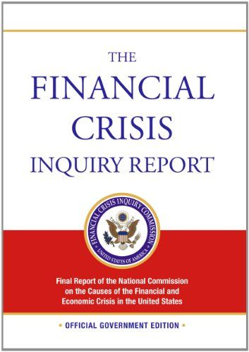 Today is the 5th anniversary of the start of the financial crisis. Check out the commission report that examines the crisis.