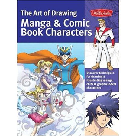 Walter Foster The Art of Drawing Manga & Comic Book Characters - Walmart.com