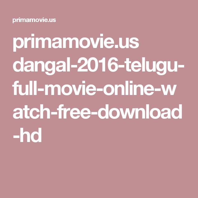 Dangal telugu full movie download mp4