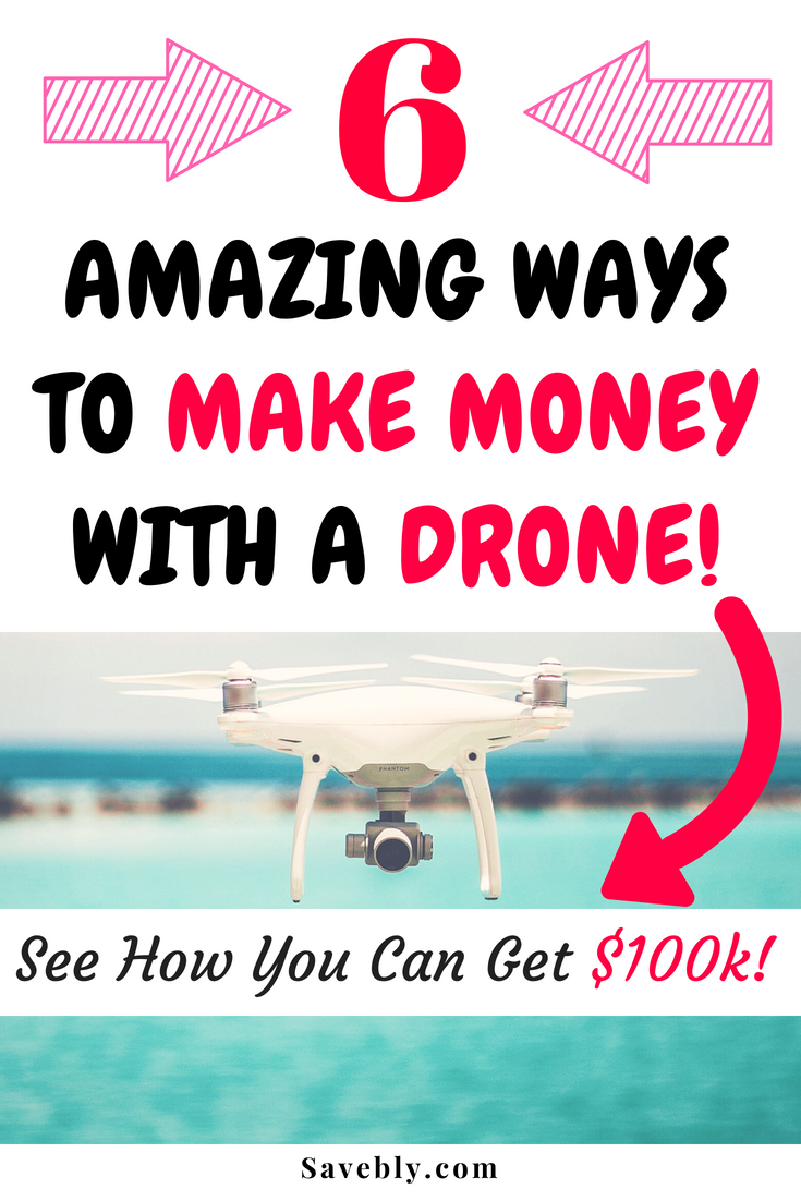 How To Make Money With My Drone
