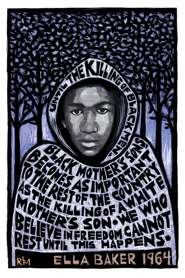 5bfa4301f07 Words by Ella Baker A poster tribute to Trayvon Martin