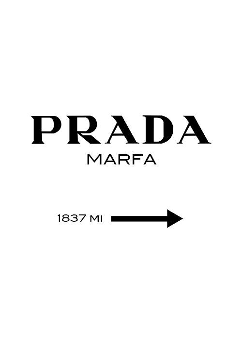 prada marfa poster typography poster wall decor by mottosprint diy art gallery wall. Black Bedroom Furniture Sets. Home Design Ideas