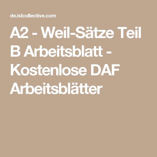 A2 - Weil-Sätze Teil B Arbeitsblatt - Kostenlose DAF Arbeitsblätter ...
