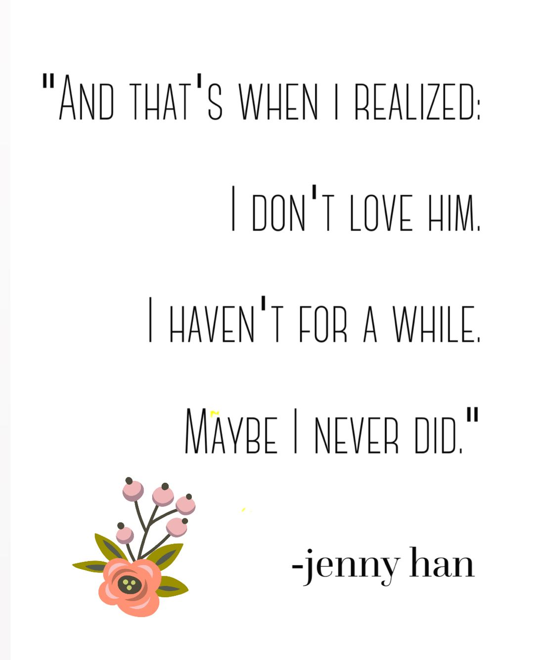 To All The Boys Ive Loved Before Quotes Ma Goats Pinterest