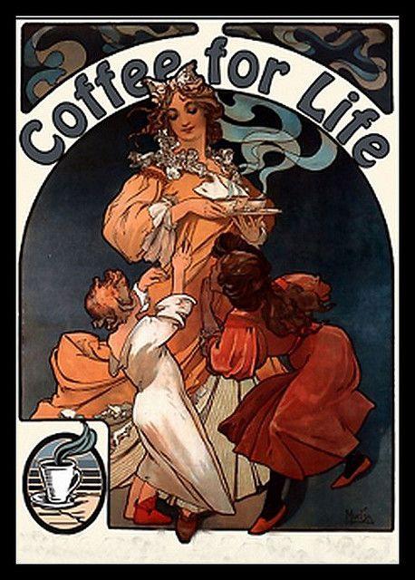 Coffee For Life Mucha Alphonse Mucha Art Art Nouveau Poster