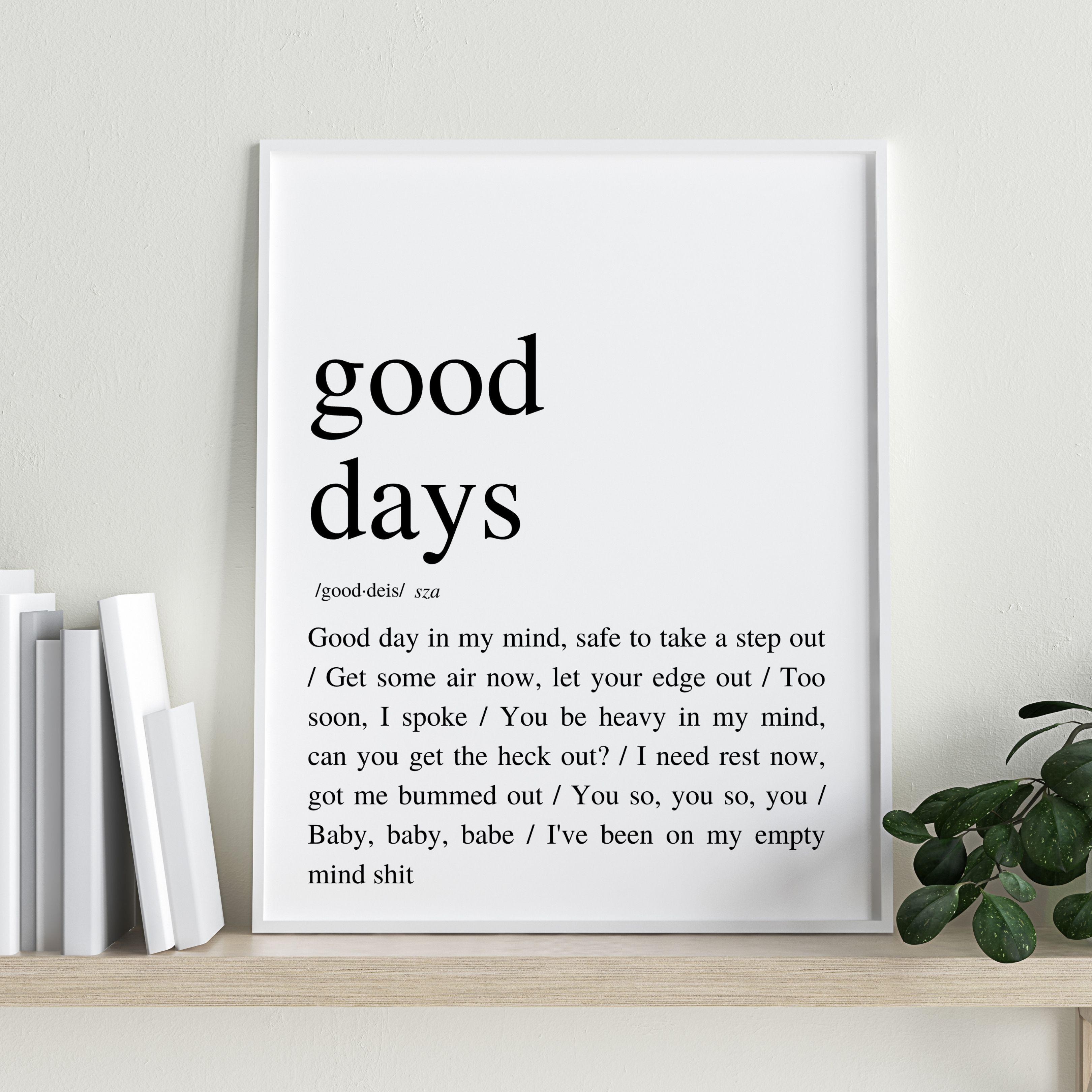 Sza Good Days Sza Lyrics Poster Sza Poster Sza Quotes Wall Art Wall Decor Lyrics Poster Wall Prints Digital Downloads Sza Lyrics Lyric Poster Imagination Quotes Pretty Quotes