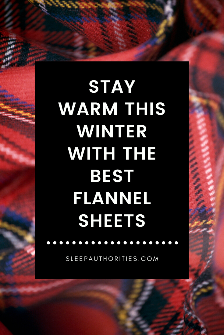 Best Flannel Sheets For This Winter Sheets Flannel Eco