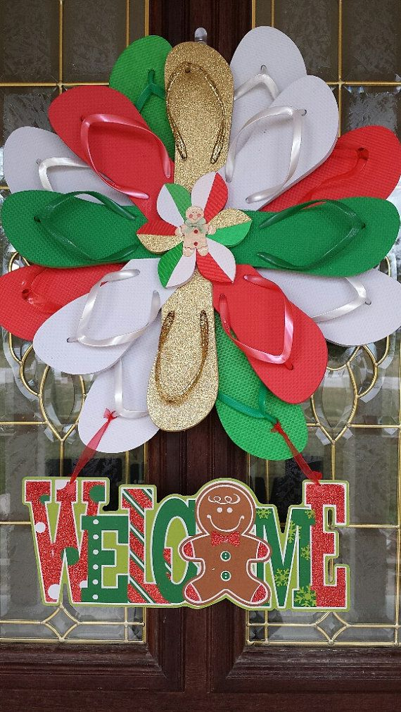 Nice Christmas In July Craft Ideas Part - 11: Handmade Christmas Flip Flop Wreath Gingerbread Welcome Super CUTE