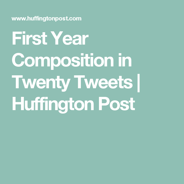First Year Composition In Twenty Tweets