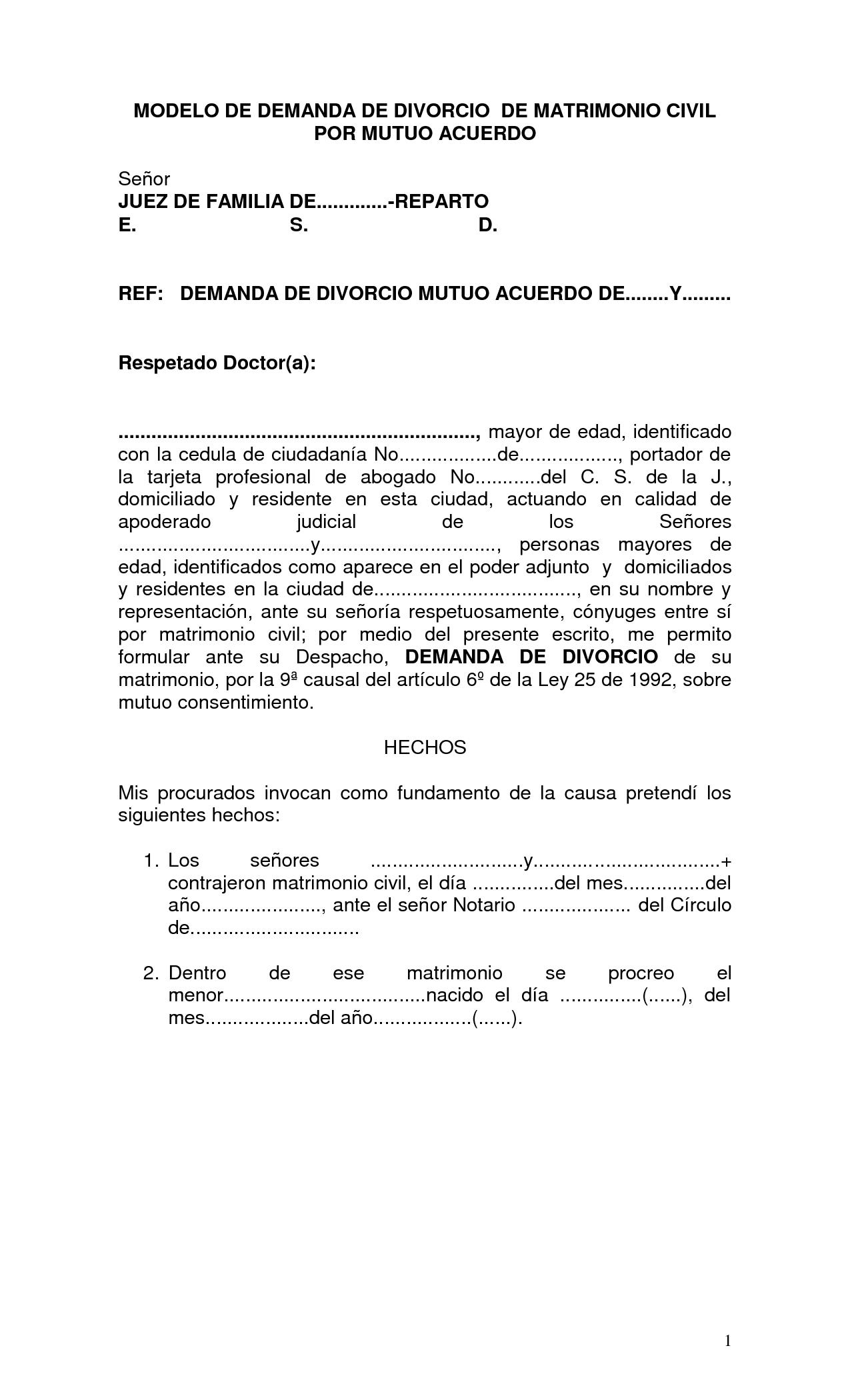 5- Modelo de demanda de divorcio de matrimonio civil por mutuo acuerdo. Se trata del escrito inicial mediante el que  se inicia el procedimiento de divorcio de mutuo acuerdo.Debe ir firmado por abogado y procurador. Si los cónyuges están de acuerdo, podrán valerse de un solo abogado y procurador que los defienda y represente respectivamente. María José Maldonado Enciso 2 GAP TIPOLOGÍA: Documento de los ciudadanos