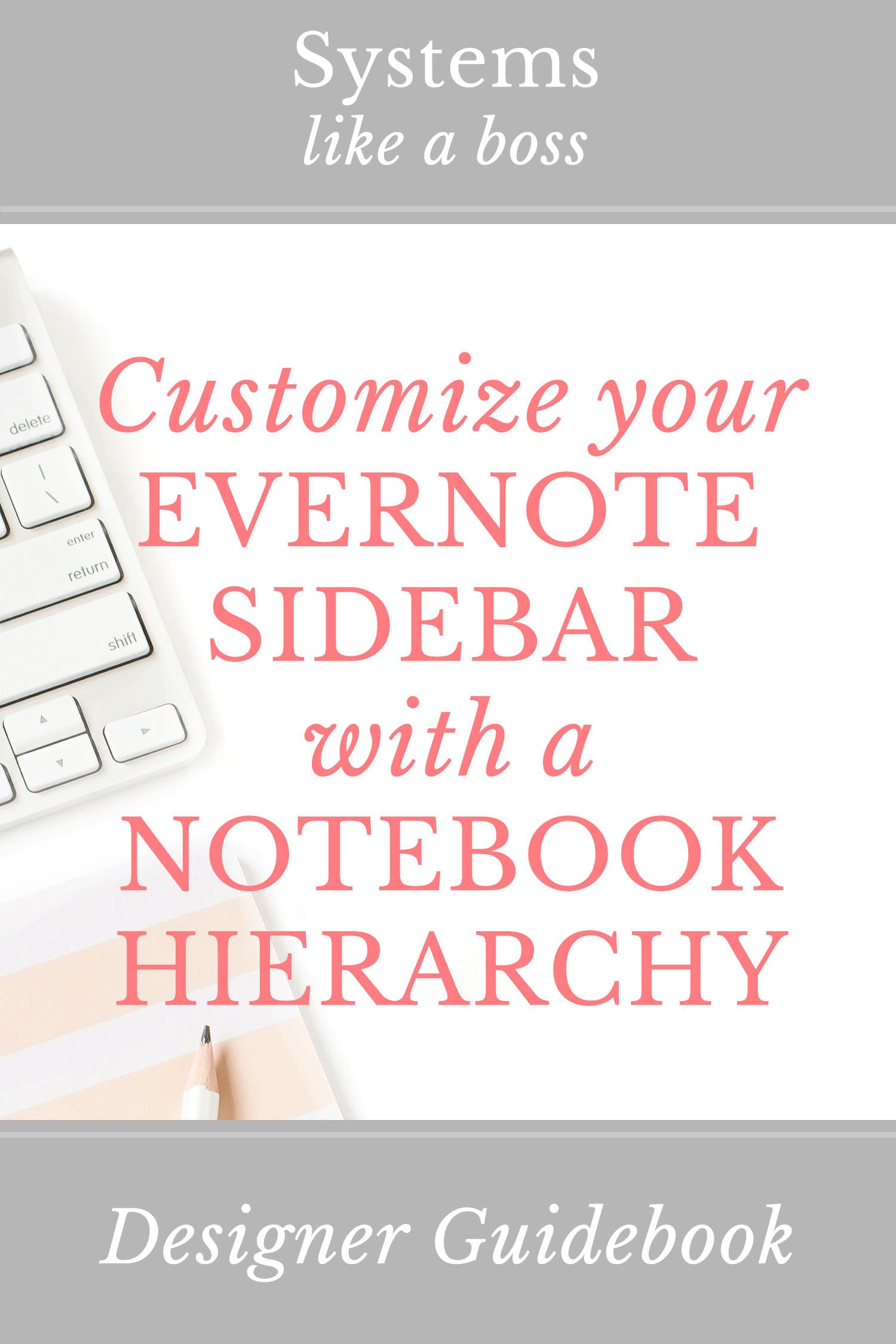 Customize Your Evernote Sidebar with a Notebook Hierarchy