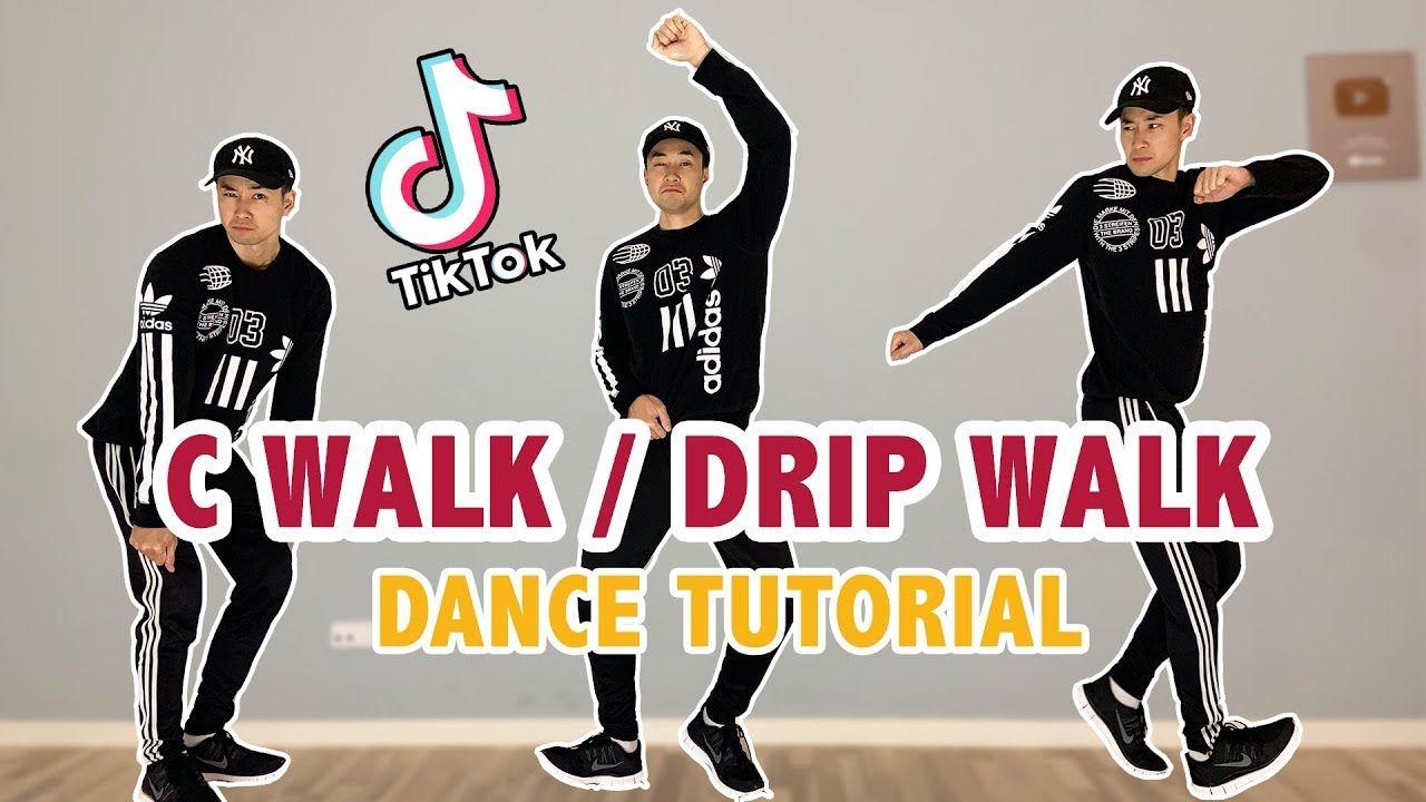 C Walk Drip Walking Easy Tik Tok Dance Tutorial Youtube Dance Dance Workout Tutorial