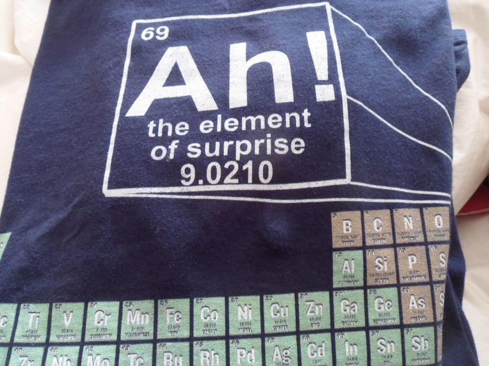 Detalles acerca de Ah! elemento de sorpresa T-Shirt-Tabla Periódica - best of periodic table joke au