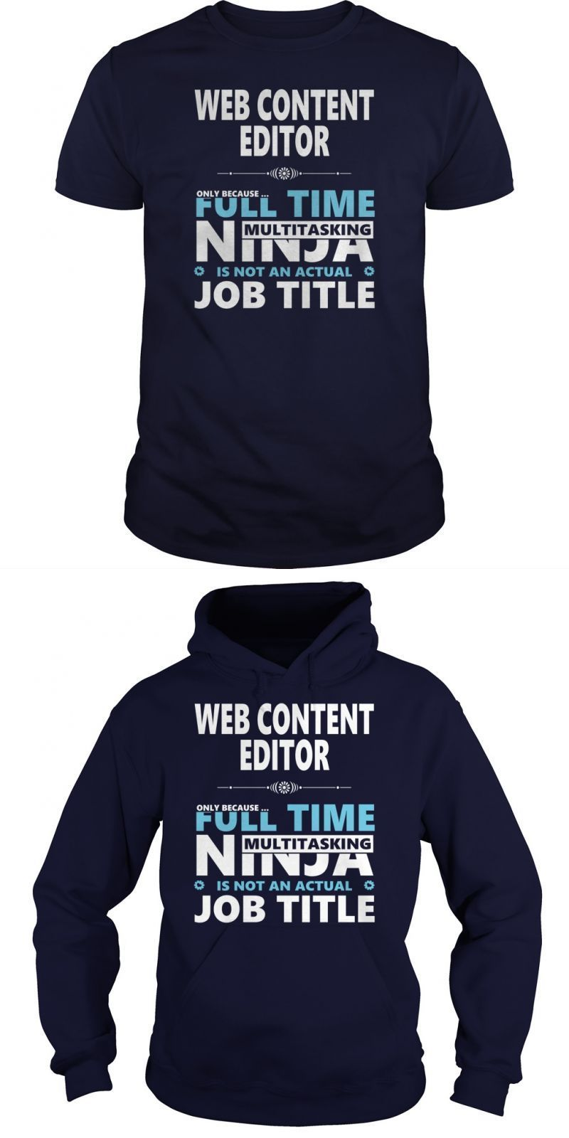 Web Content Editor Jobs TShirt Guys Ladies Youth Tee Hoodie Sweat