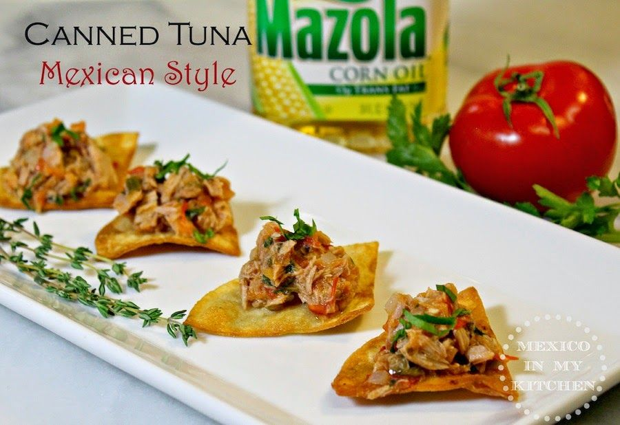 Canned Tuna Mexican Style Recipe Mexican Food Recipes Canned
