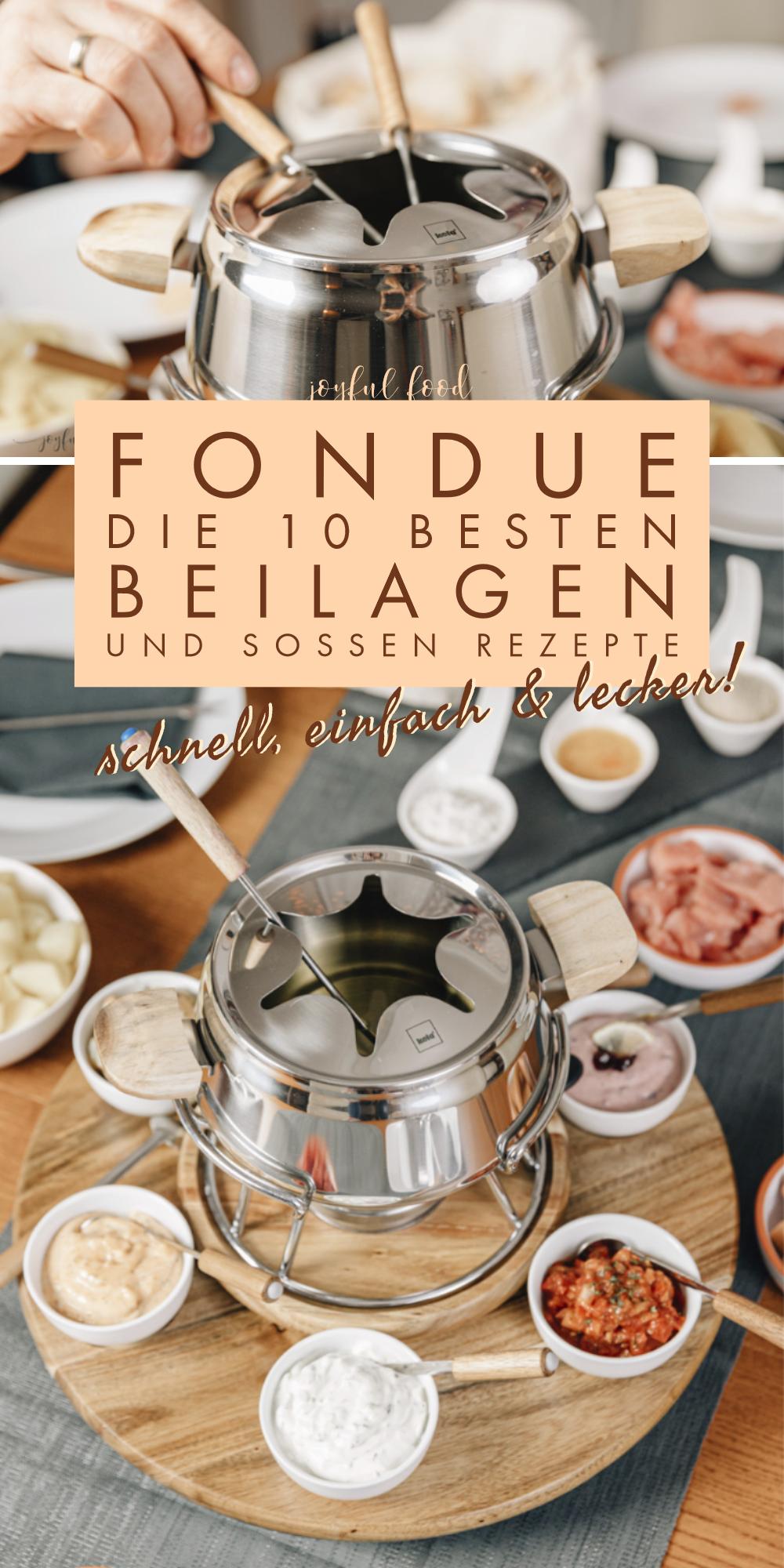 Fondue Rezepte - die 10 besten Beilagen und Saucen