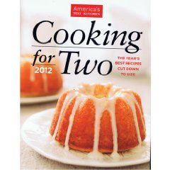Cooking For Two 2012 America S Test Kitchen Hardcover Cookbook
