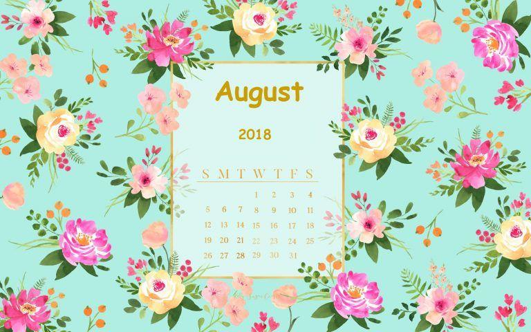 August 2018 Calendar Desktop Wallpaper Desktop Wallpaper Calendar Desktop Calendar Calendar Wallpaper
