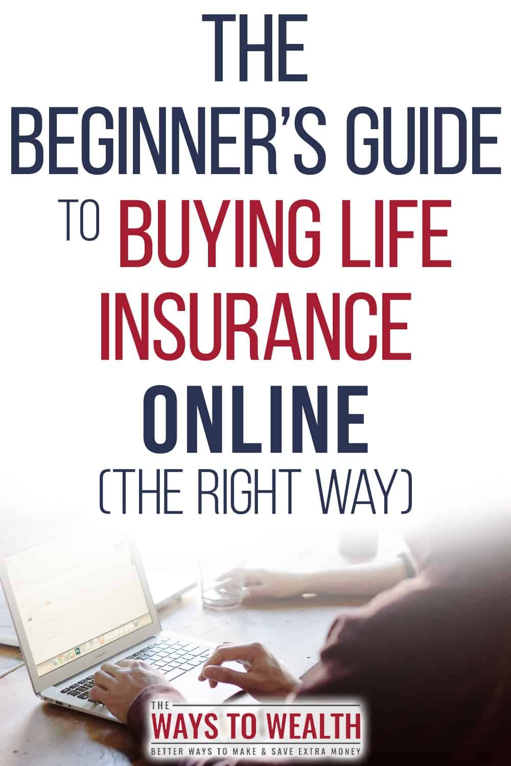 How To Buy Life Insurance Online Quickly With Images Buy