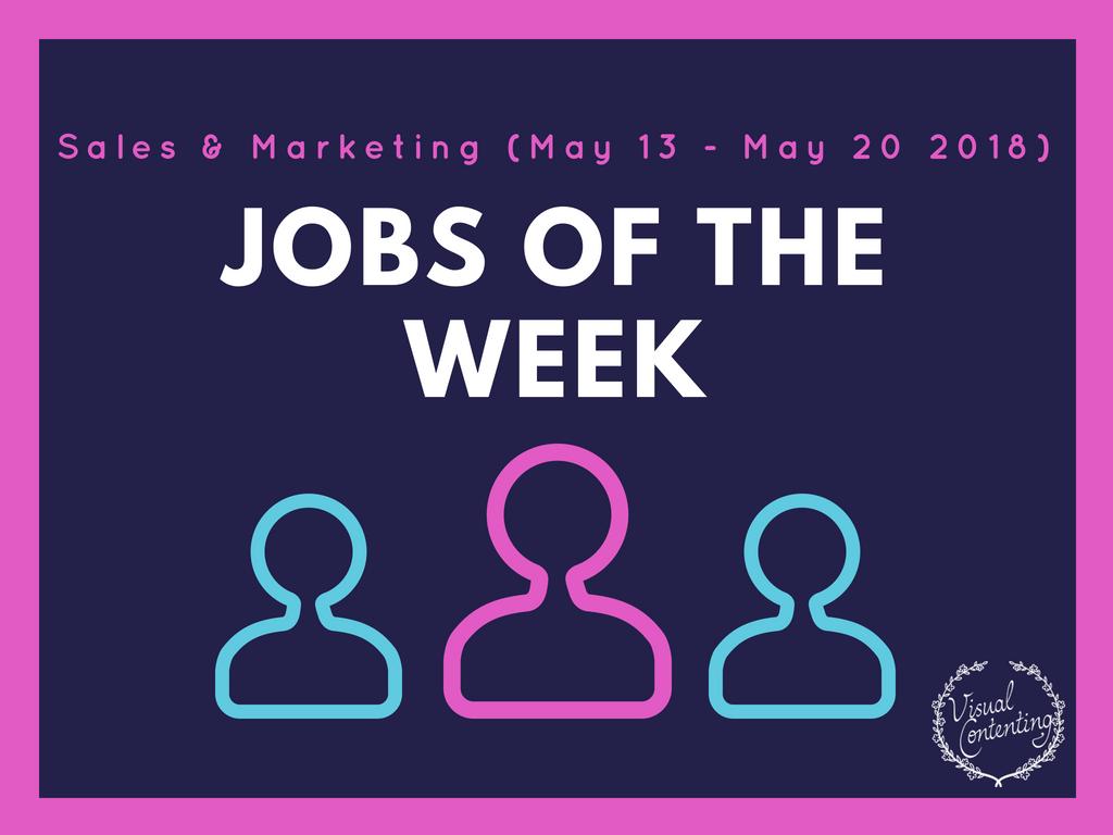 Sales Marketing Jobs Of The Week May 13 May 20 2018 Talent Job Finder Sales And Marketing Jobs Creative Writing Jobs Marketing Jobs