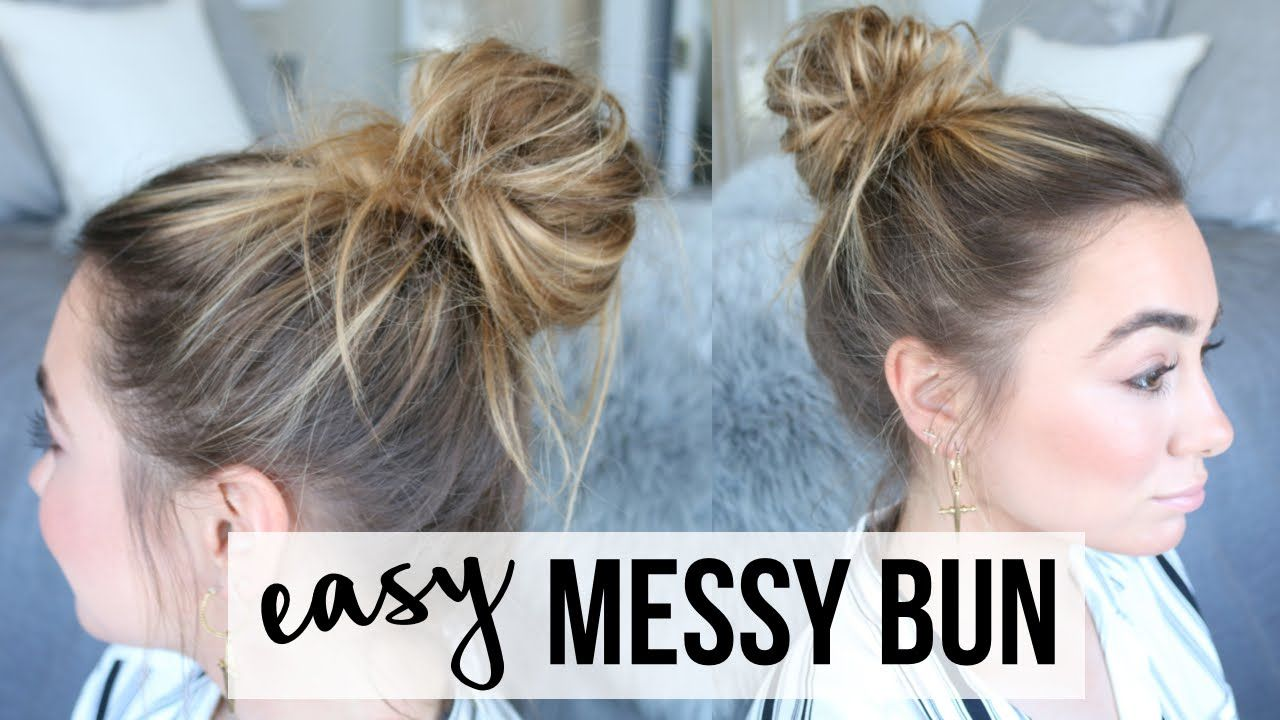 Easy Messy Bun Tutorial Fine Thin Hair Youtube Hairstyles