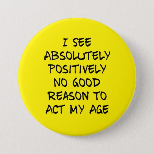 Funny Saying: I See Absolutely Positively No Good Button