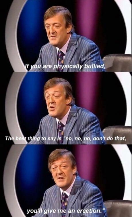 Stephen Fry's alternative solution, bullied
