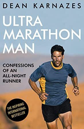 Get Book Ultramarathon Man Confessions of an AllNight Runner
