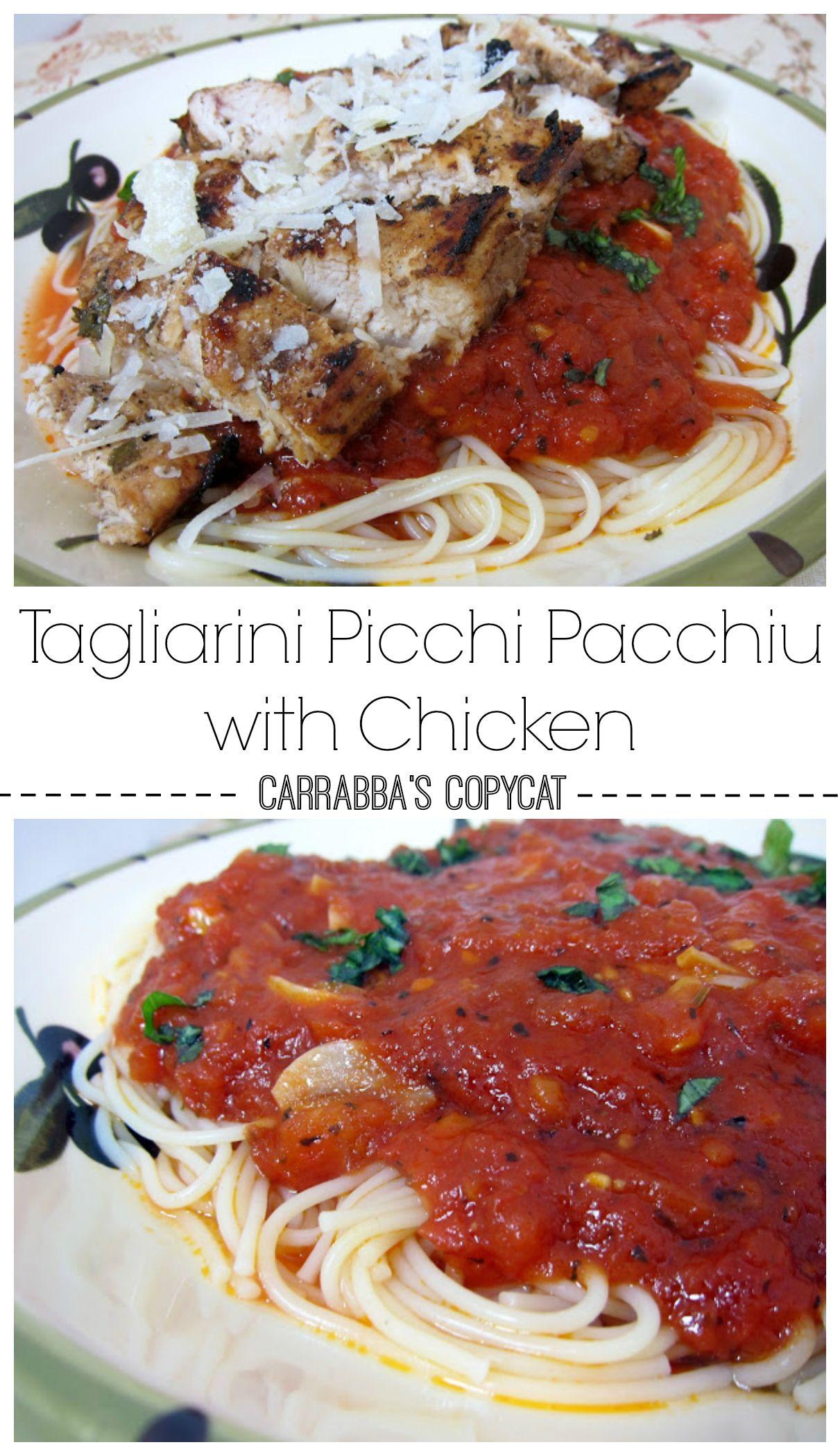 Tagliarini Picchi Pacchiu With Chicken Carrabba S Copycat Recipe Best Pasta Dishes Chicken Recipes Italian Recipes