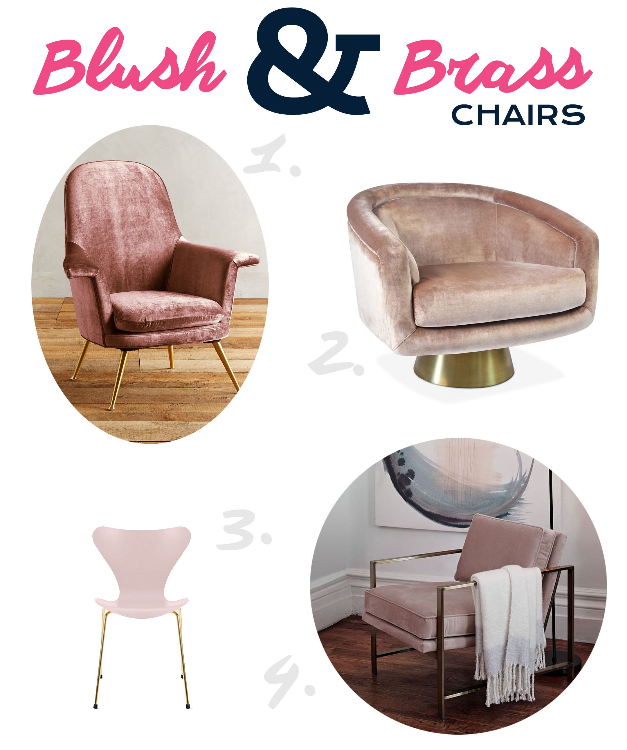 A selection of blush pink and brass chairs. Featuring chairs from Jonathan Adler, Anthropologie, and West Elm. Would this look good with a teal couch?