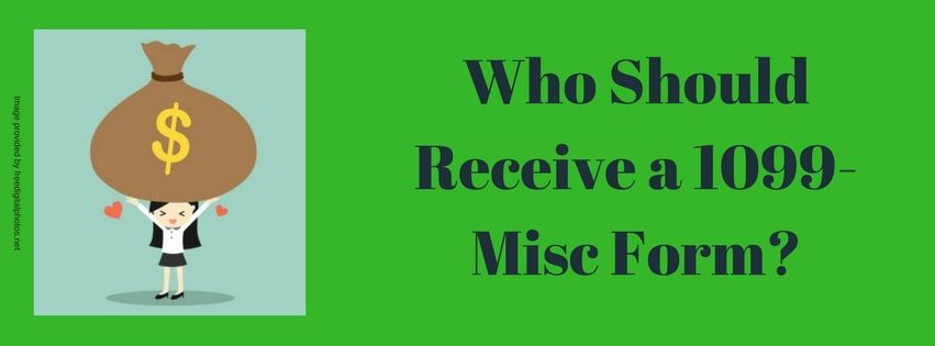 Who Should Receive A 1099 Misc Form Affordable Bookkeeping Payroll Payroll Form Bookkeeping