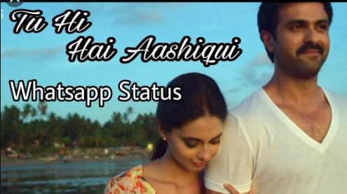 Tu Hi Hai Aashiqui Whatsapp Status Video Download In 2020 Song Status Mp3 Song Download Mp3 Song
