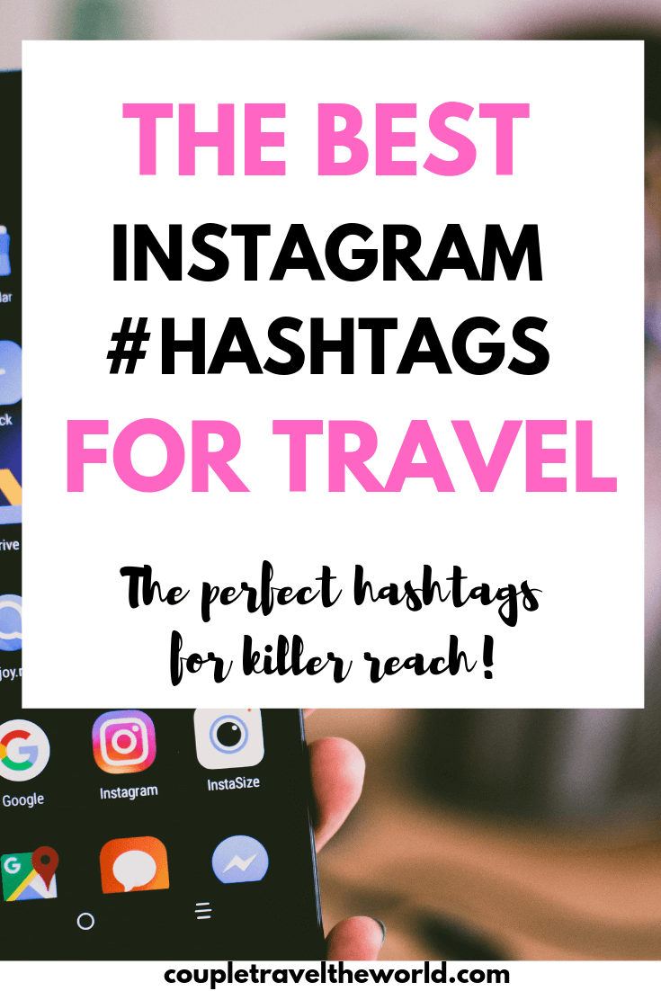 Looking For The Best Creative Travel Hashtags For Instagram Here Are The Travel Hashtags We Used To Gr Travel Hashtags Travel Hashtags Instagram Travel Quotes
