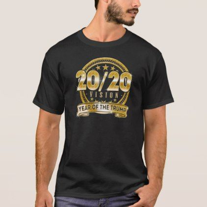 Family Gift Ideas For Christmas 2020 2020 Vision Re Elect Trump for President T shirt   Zazzle.