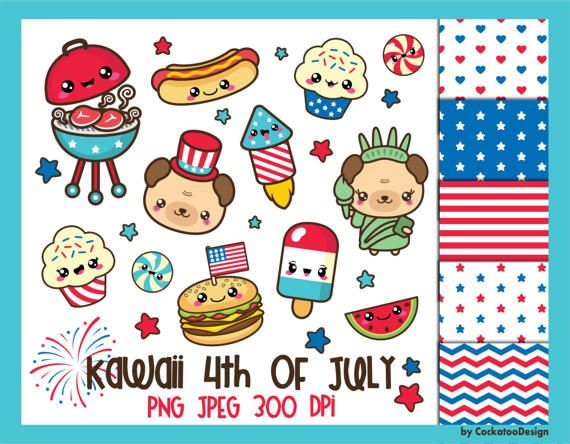 4th Of July Clipart 4th Of July Clip Art Kawaii Clip Art Patriotic Clipart Kawaii Clipart 4th Digital Papers Commercial Use In 2021 Kawaii Clipart 4th Of July Clipart Clip Art