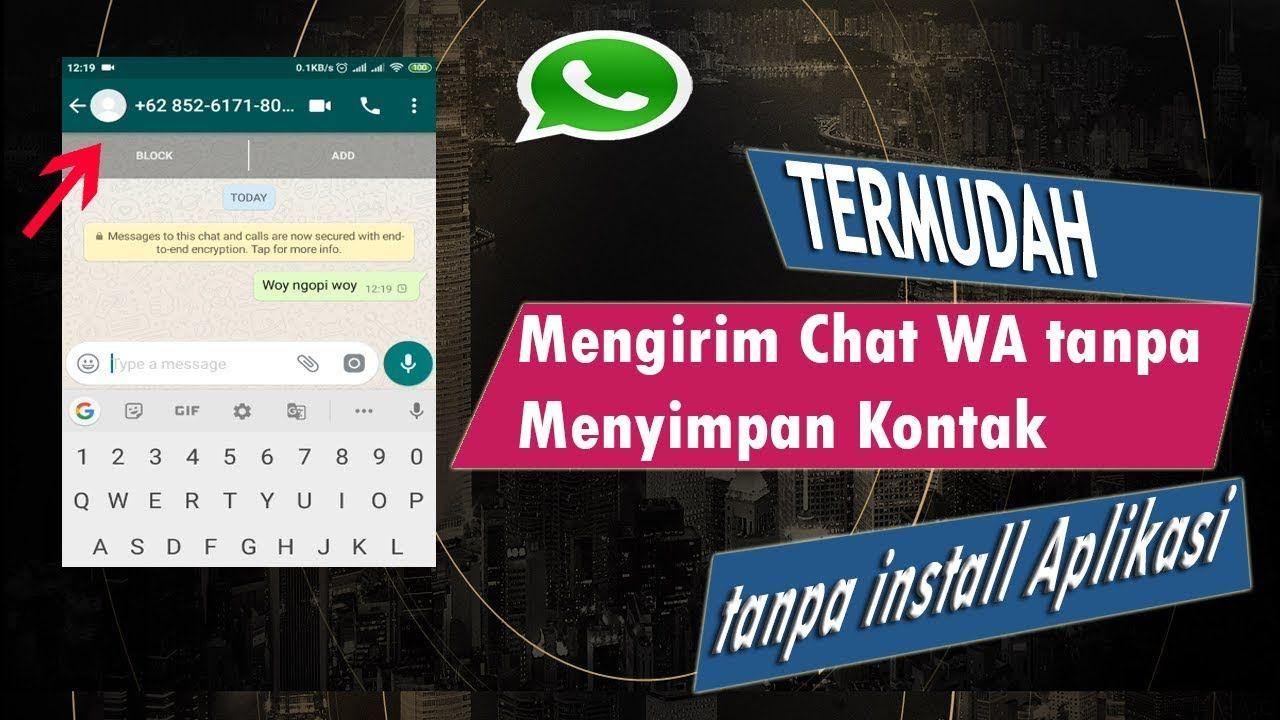 Cara Mengirim Chat Whatsapp Wa Ke Nomor Tanpa Menyimpan Ke Daftar Kontak Teman Video