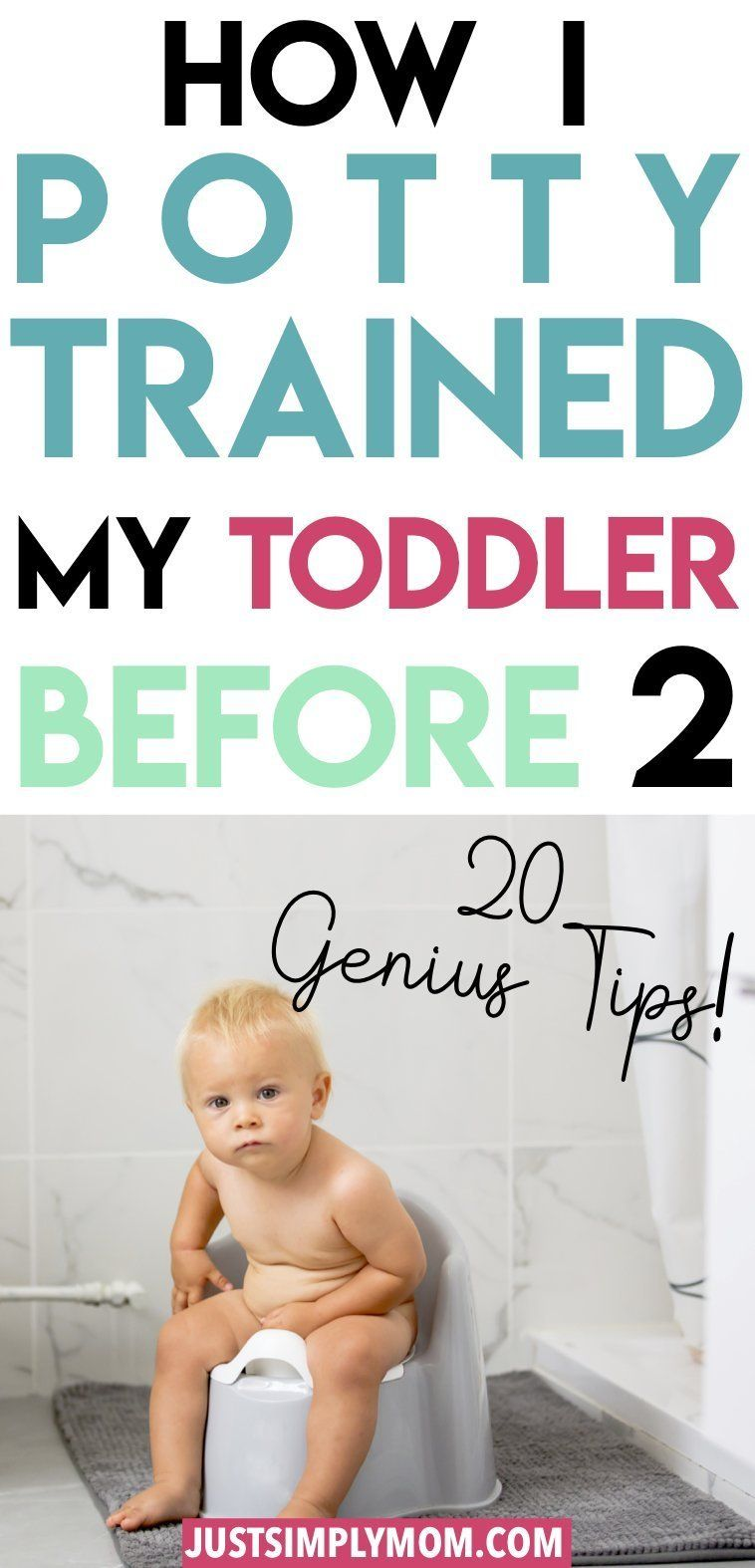 22 Tips for Potty Training Your Toddler BEFORE 2 Years Old - Just Simply Mom