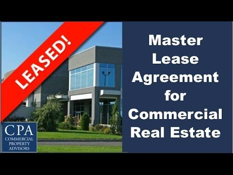 Peter Harris  Master Lease Agreement Explained For Commercial Re