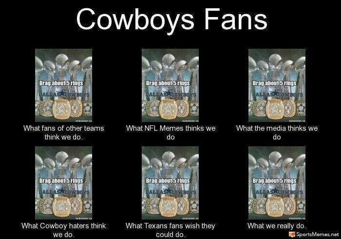 45f593e497822525fa7aea4a4bbb7b77 brag about 5 rings what fans of other teams do what nfl memes,Cowboys Memes Facebook
