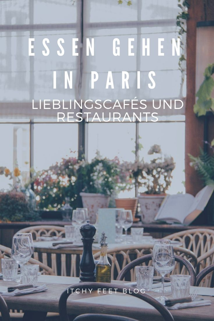 , Essen gehen in Paris: Meine Café und Restaurant Tipps, My Travels Blog 2020, My Travels Blog 2020