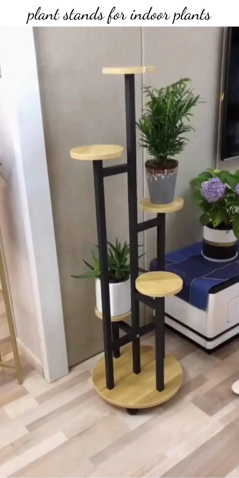 Plant stands for indoor plants