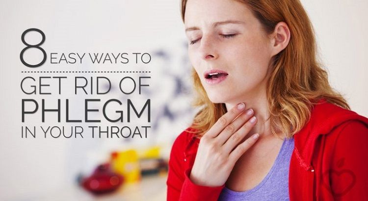 8 easy ways to get rid of phlegm in your throat getting