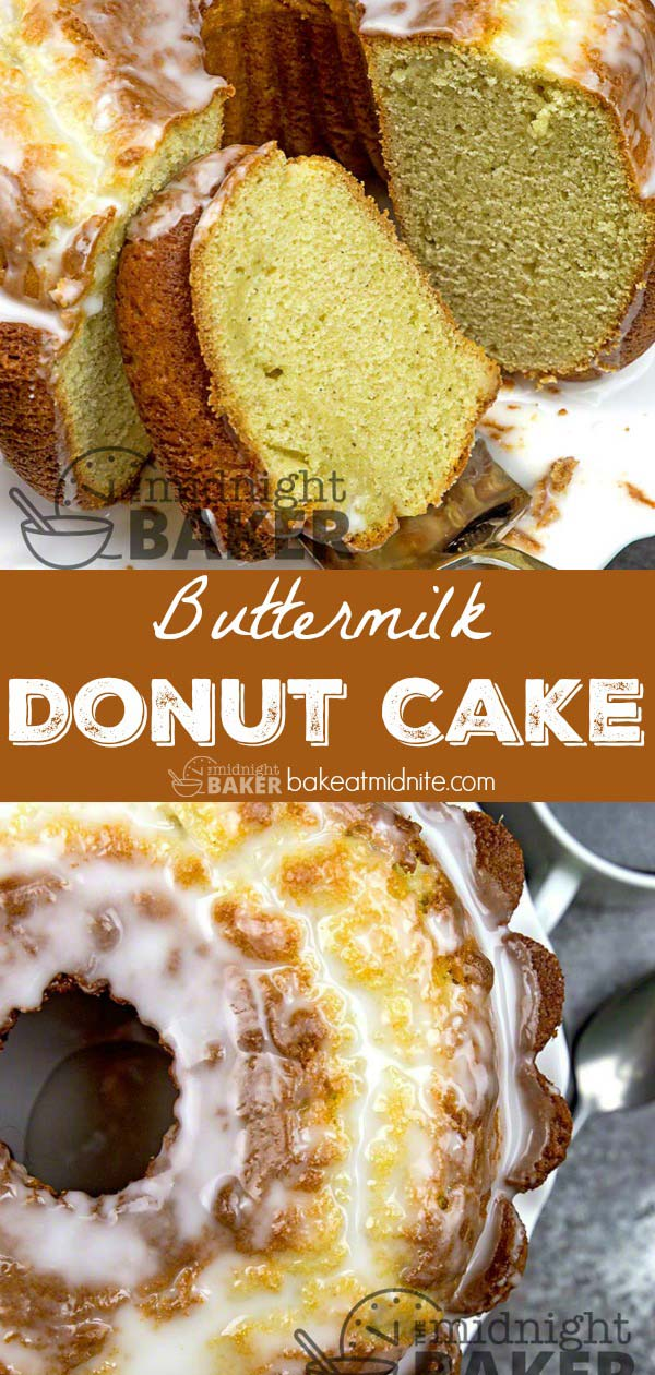 Buttermilk Donut Cake - The Midnight Baker - Great Taste!